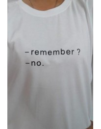 Remember  -No Tee Shirt