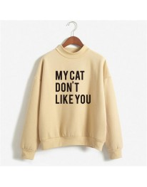 My Cat Don't Like You Sweatshirt